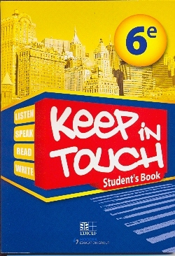 KEEP IN TOUCH 6EME STUDENT'S BOOK  SENEGAL