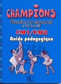 CHAMPIONS EDUCATION A LA CITOYENNETE AU VIH ET AU SIDA CM1/CM2 GUIDE PEDAGO