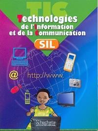 TECHNOLOGIES DE L'INFORMATION ET DE LA COMMUNICATION SIL LA
