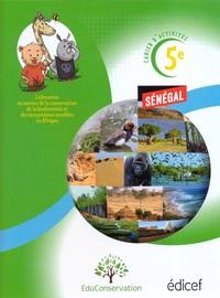 CAHIER D'ACTIVITES 5E :PROTEGER L'ENVIRONNEMENT SENEGAL ELEVE
