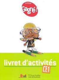 GAGNE ! FRANCAIS CE1 LIVRET D'ACTIVITES - CAMEROUN