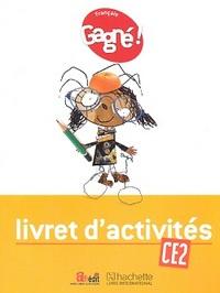 GAGNE ! FRANCAIS CE2 LIVRET D'ACTIVITES - CAMEROUN