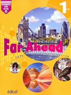 FAR AHEAD 1ERE STUDENT'S BOOK - LET'S GO AND STUDY ENGLISH