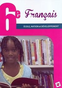 FRANCAIS 6E RCI ELEVE ECOLE, NATION ET DEVELOPPEMENT