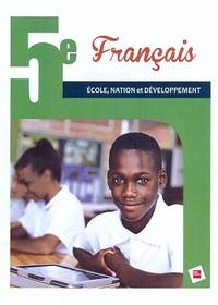 FRANCAIS 5E RCI ELEVE ECOLE, NATION ET DEVELOPPEMENT