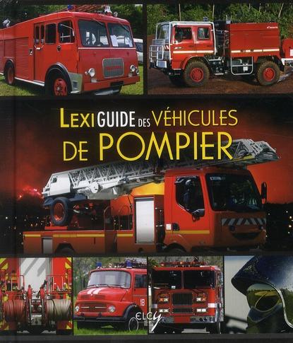 LEXIGUIDE DES VEHICULES DE POMPIER