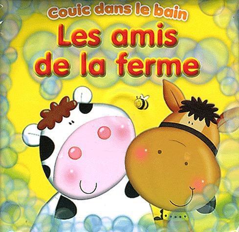 AMIS DE LA FERME (LES) COUIC DANS LE BAIN