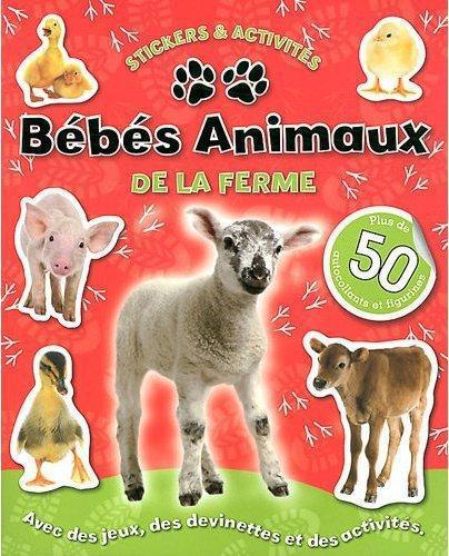 BEBES ANIMAUX DE LA FERME