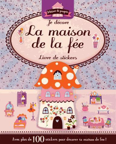 MAISON DE LA FEE (LA)