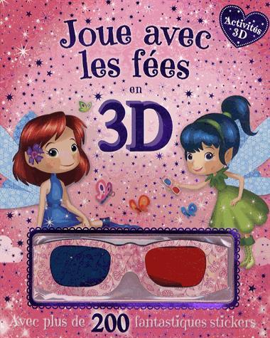 JOUE AVEC LES FEES EN 3D
