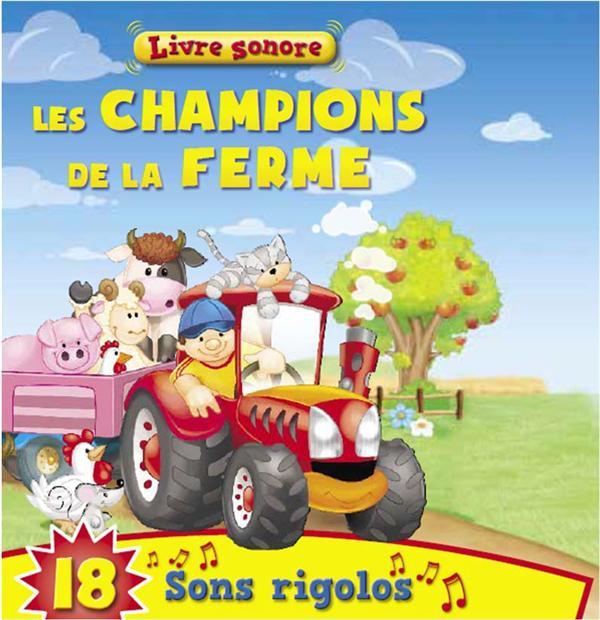 CHAMPIONS DE LA FERME (LES)