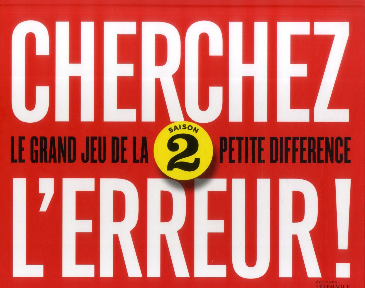 CHERCHEZ L ERREUR 2