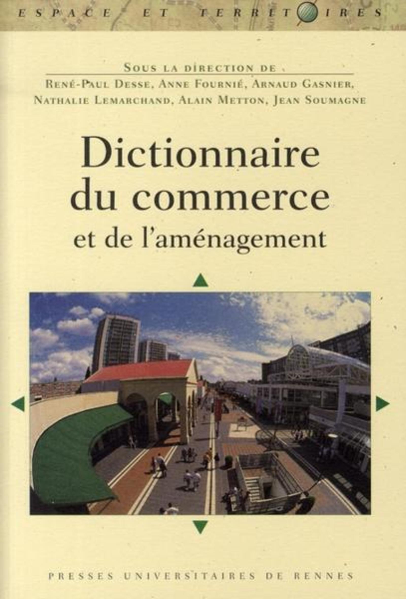 DICTIONNAIRE DU COMMERCE ET DE L AMENAGEMENT