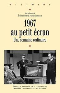 1967 AU PETIT ECRAN UNE SEMAINE ORDINAIRE