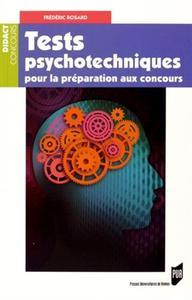 TESTS PSYCHOTECHNIQUES POUR LA PREPARATION AUX CONCOURS