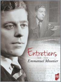 ENTRETIENS EMMANUEL MOUNIER