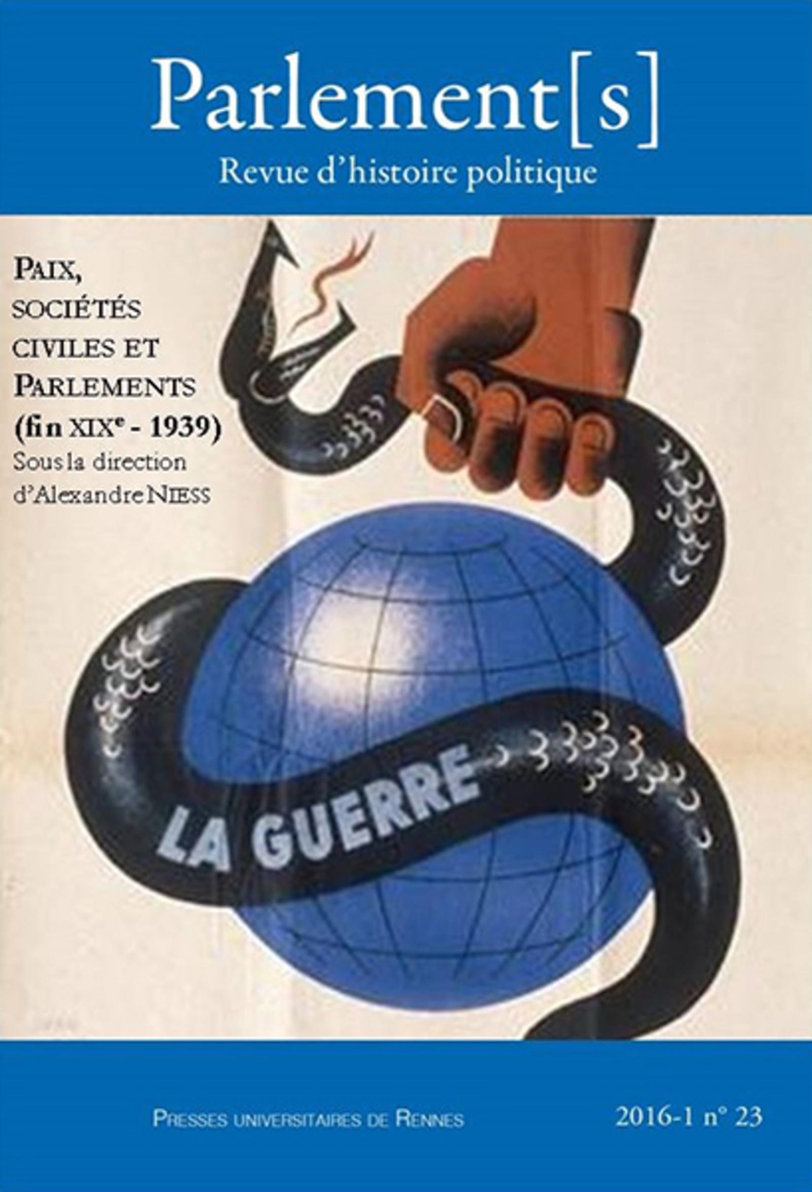 PAIX  SOCIETES CIVILES ET PARLEMENTS  FIN XIXE  1939