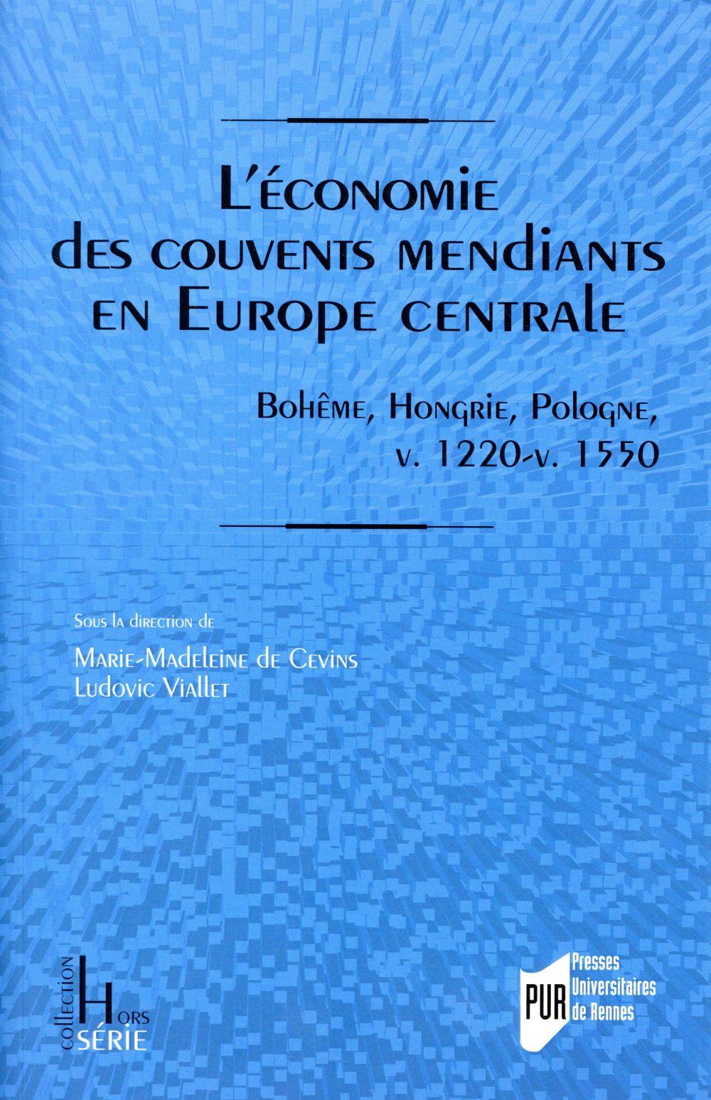 L ECONOMIE DES COUVENTS MENDIANTS EN EUROPE CENTRALE