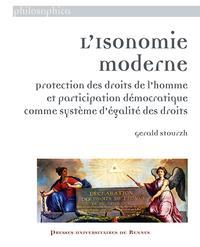 ISONOMIE MODERNE - PROTECTION DES DROITS DE L'HOMME ET PARTICIPATION DEMOCRATIQUE COMME SYSTEME D'E
