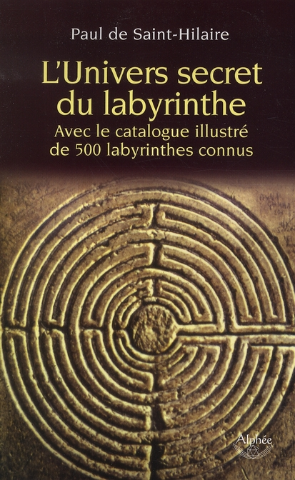 UNIVERS SECRET DU LABYRINTHE