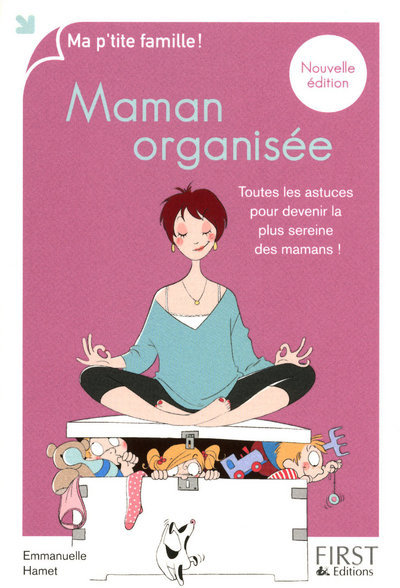MA P'TITE FAMILLE - MAMAN ORGANISEE 2010