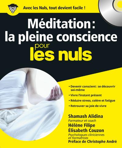 MEDITATION LA PLEINE CONSCIENCE POUR LES NULS + CD