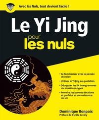 LE YI JING POUR LES NULS