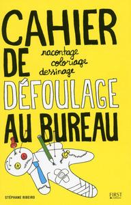 CAHIER DE DEFOULAGE AU BUREAU
