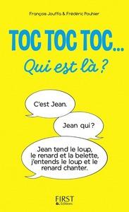 TOC TOC TOC QUI EST LA ? - DES CENTAINES DE TOC T OC TOC HILARANTS !