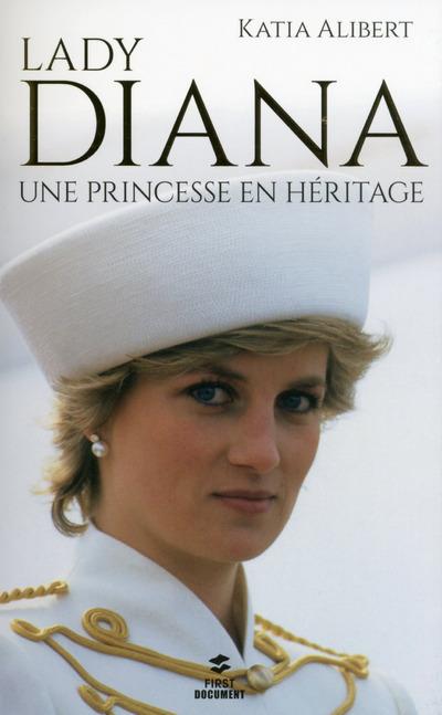 LADY DIANA, UNE PRINCESSE EN HERITAGE
