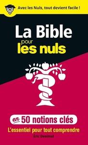 50 NOTIONS CLES SUR LA BIBLE POUR LES NULS