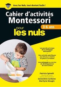 CAHIERS D'ACTIVITES MONTESSORI POUR LES NULS - 3-6 ANS