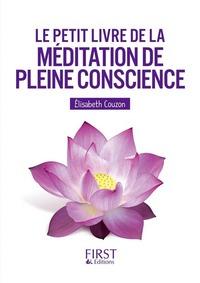 LE PETIT LIVRE DE - LA MEDITATION DE PLEINE CONSCIENCE