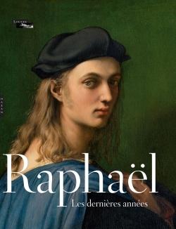 RAPHAEL. LES DERNIERES ANNEES