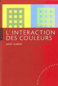 INTERACTION DES COULEURS. NOUVELLE EDITION