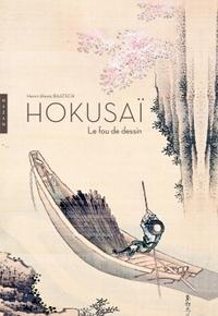 HOKUSAI. LE FOU DE DESSIN