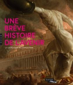 BREVE HISTOIRE DE L'AVENIR. LE CATALOGUE