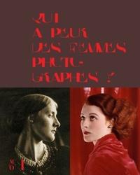 QUI A PEUR DES FEMMES PHOTOGRAPHES ? 1839 A 1945