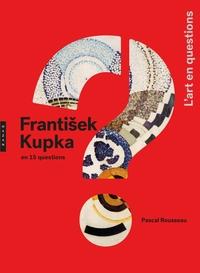 FRANTISEK KUPKA EN 15 QUESTIONS