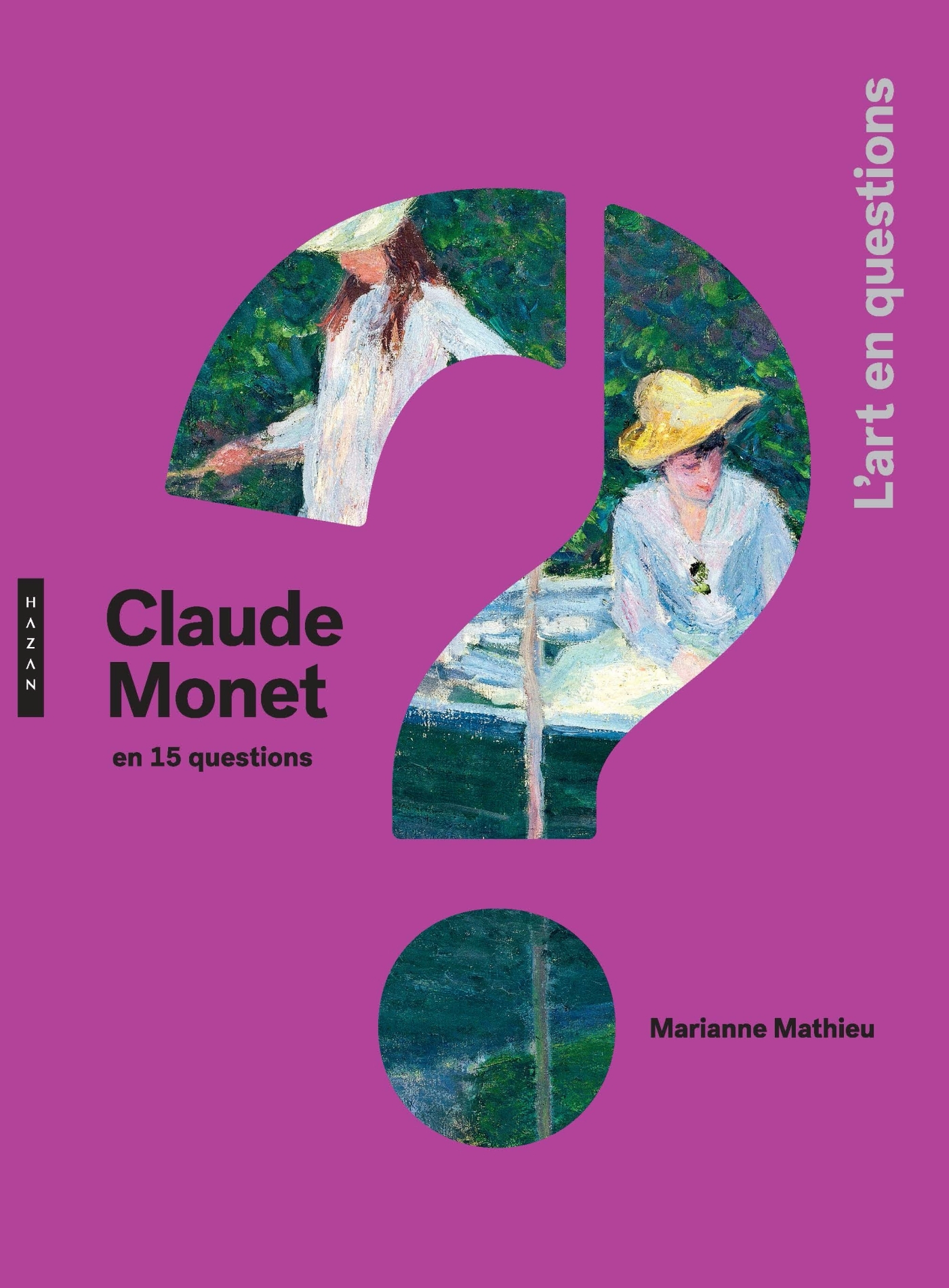 CLAUDE MONET EN 15 QUESTIONS