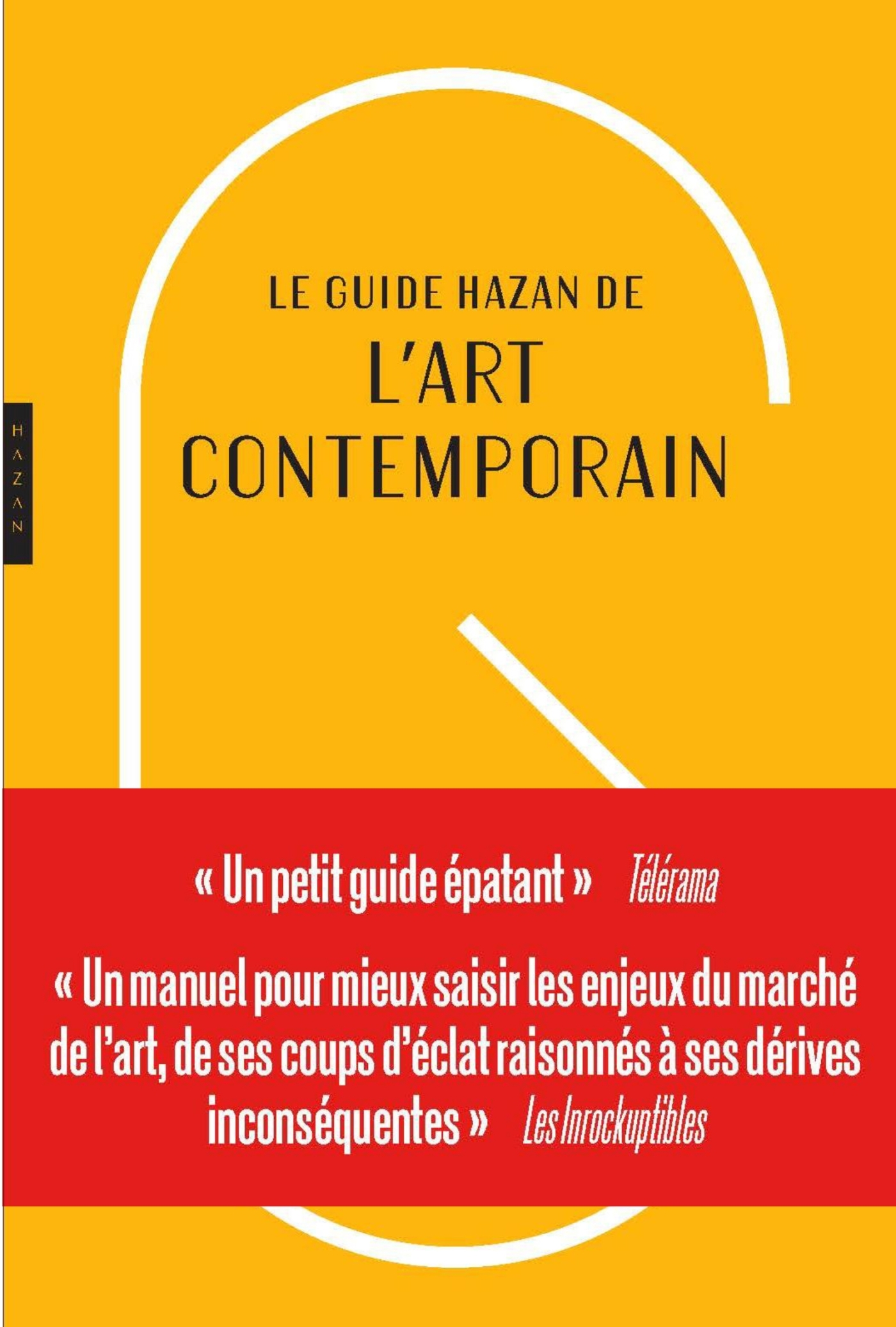 GUIDE HAZAN DE L'ART CONTEMPORAIN 2019