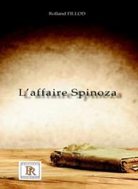 L'AFFAIRE SPINOZA