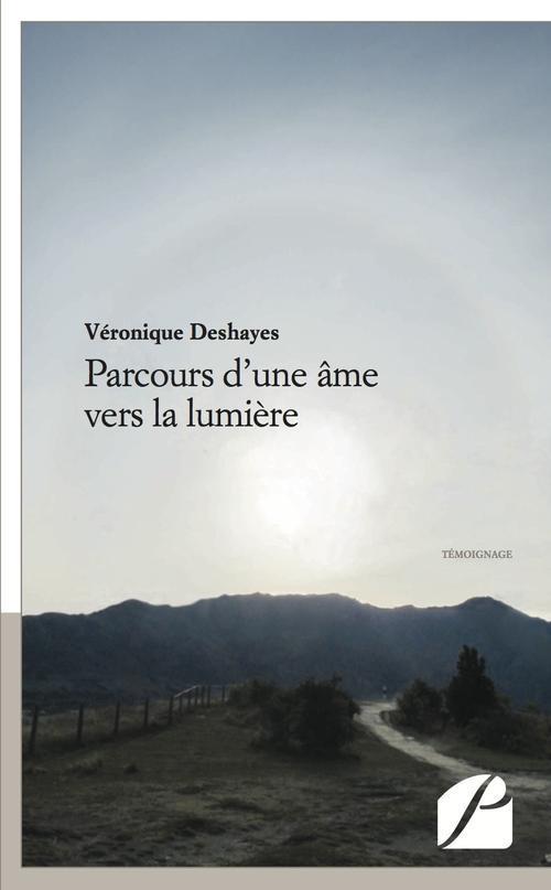 PARCOURS D'UNE AME VERS LA LUMIERE