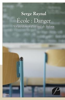 ECOLE : DANGER