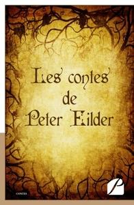 LES CONTES DE PETER EILDER