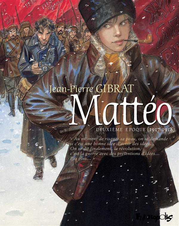 MATTEO (TOME 2-DEUXIEME EPOQUE (1917-1918))