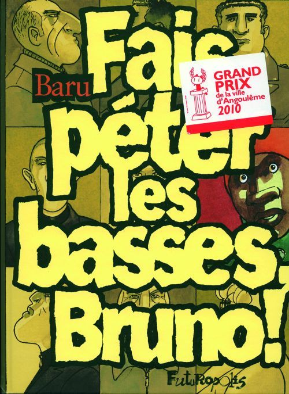FAIS PETER LES BASSES, BRUNO !