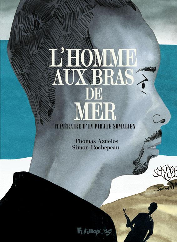 L'HOMME AUX BRAS DE MER