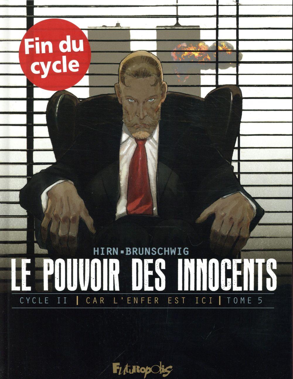 LE POUVOIR DES INNOCENTS,  CYCLE II (TOME 5)