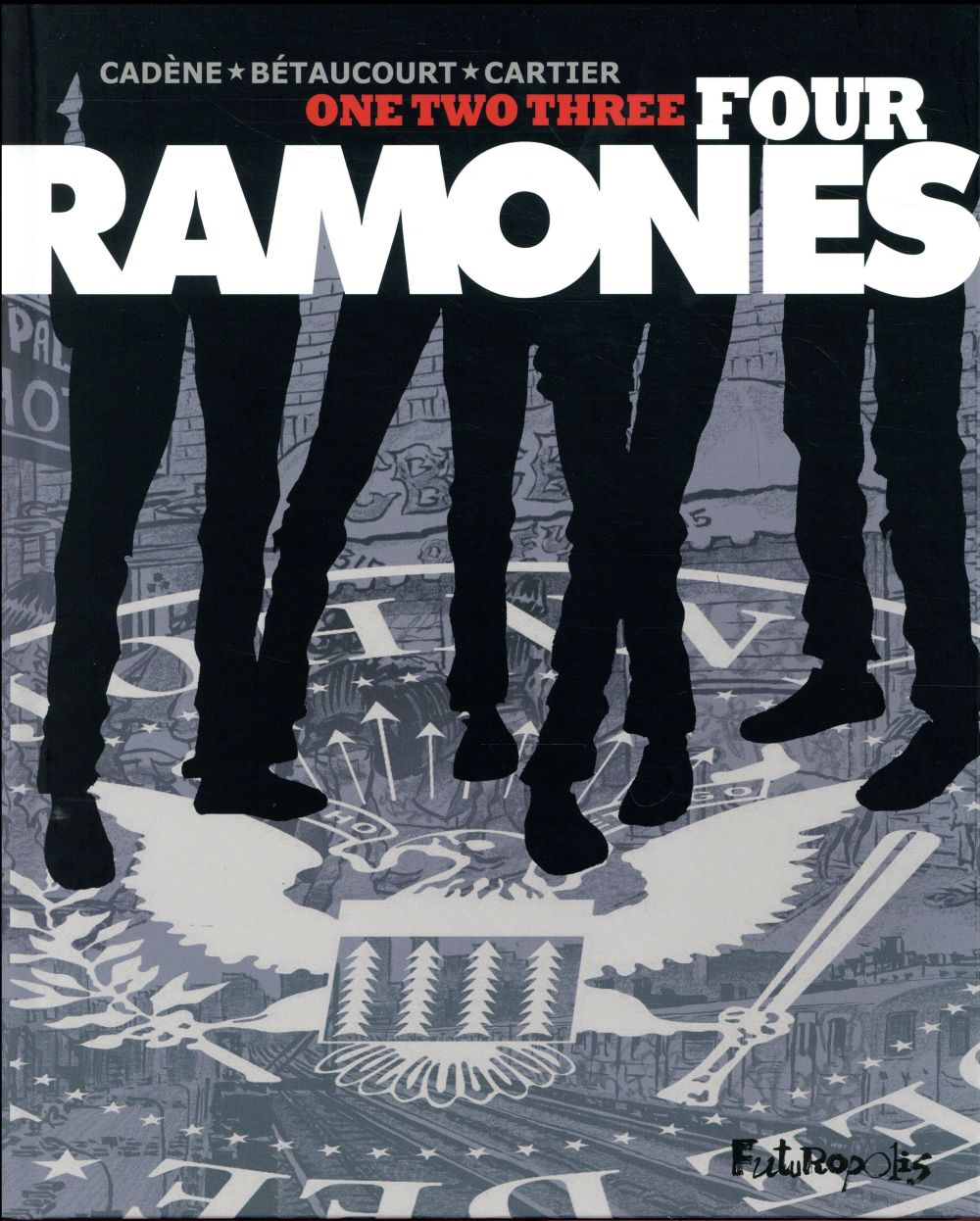 ONE-TWO-THREE-FOUR RAMONES !
